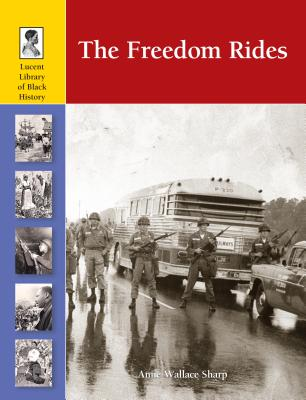 The Freedom Rides By Sharp, Anne Wallace (EDT)